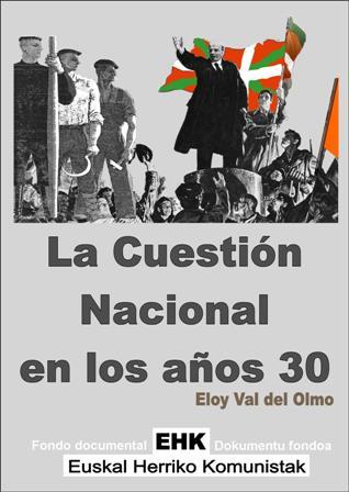 La cuestión nacional en los años 30 - Eloy Val del Olmo - epub y pdf La_Cuestion_Nacional_en_los_anos_30