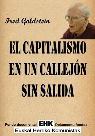 [Libro completo] El capitalismo en un callejón sin salida - Fred Goldstein     El_capitalismo_en_un_callejon_sin_salida