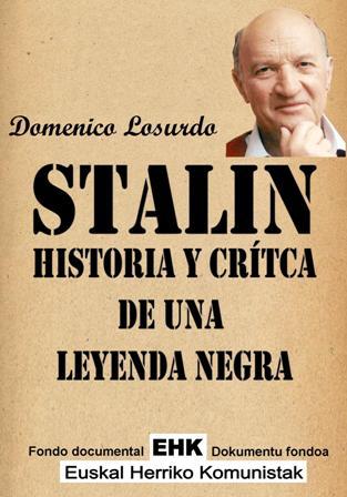Stalin: Historia y critica de una leyenda negra (2008) - Domenico Losurdo - Página 2 STALIN_historia_y_critica_de_una_leyenda_negra