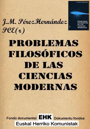 Problemas filosóficos de las ciencias modernas - J. M. Pérez Hernández - año 1989 - epub y pdf Problemas_filosoficos_de_las_ciencias_modernas