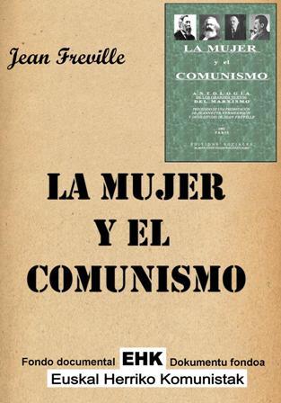Libro: La mujer y el comunismo, antología de los grandes textos del marxismo (1951) La_mujer_y-el-COMUNISMO
