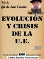 2008 Evolucion y crisis de la Union Europea